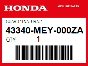 Honda 43340-MEY-000ZA Guard *Tnatural*